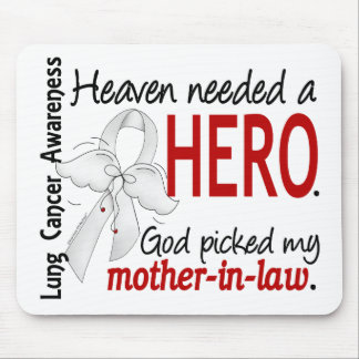 Heaven Needed a Hero Mother-In-Law Lung Cancer Mouse Pad