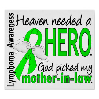 Heaven Needed a Hero Mother-In-Law Lymphoma Poster