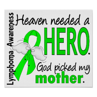 Heaven Needed a Hero Mother Lymphoma Print