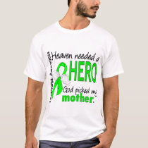 Heaven Needed a Hero Mother Lymphoma T-Shirt