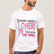 Heaven Needed A Hero Nana Breast Cancer T-Shirt