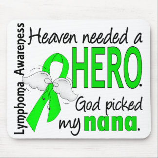Heaven Needed a Hero Nana Lymphoma Mouse Pad