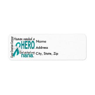 Heaven Needed a Hero Nana Ovarian Cancer Label