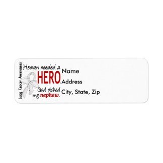 Heaven Needed a Hero Nephew Lung Cancer Custom Return Address Label