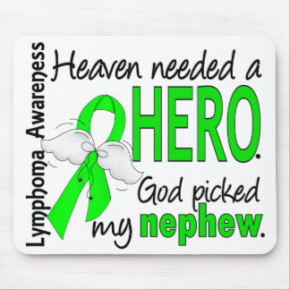 Heaven Needed a Hero Nephew Lymphoma Mouse Pad