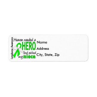 Heaven Needed a Hero Niece Lymphoma Label