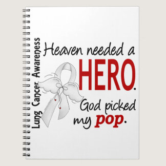 Heaven Needed A Hero Pop Lung Cancer Notebook