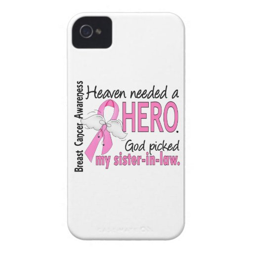 Heaven Needed A Hero Sister-In-Law Breast Cancer Case-Mate iPhone 4 Cases