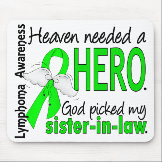 Heaven Needed a Hero Sister-In-Law Lymphoma Mouse Pad