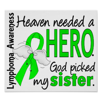 Heaven Needed a Hero Sister Lymphoma Posters