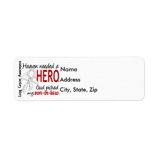 Heaven Needed a Hero Son-In-Law Lung Cancer Label
