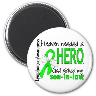 Heaven Needed a Hero Son-In-Law Lymphoma 2 Inch Round Magnet