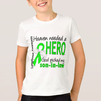 Heaven Needed a Hero Son-In-Law Lymphoma T-Shirt