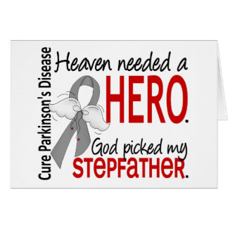 Heaven Needed a Hero Stepfather Parkinson s Greeting Card