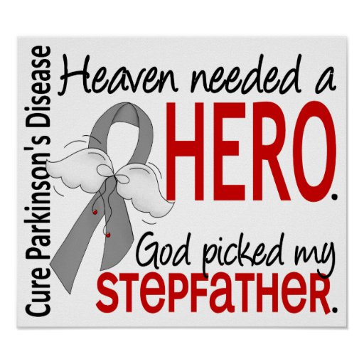 Heaven Needed a Hero Stepfather Parkinson's Poster