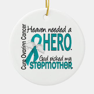 Heaven Needed a Hero Stepmother Ovarian Cancer Christmas Ornament