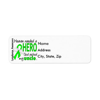 Heaven Needed a Hero Uncle Lymphoma Label
