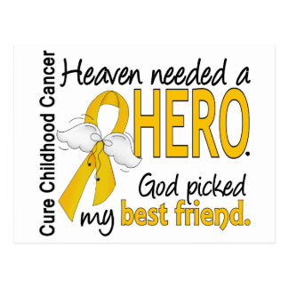 Heaven Needed Hero Best Friend Childhood Cancer Postcard
