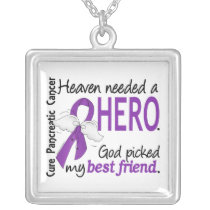 Heaven Needed Hero Best Friend Pancreatic Cancer Silver Plated Necklace