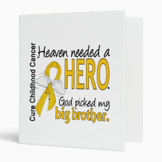 Heaven Needed Hero Big Brother Childhood Cancer Binder