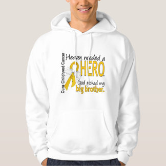 Heaven Needed Hero Big Brother Childhood Cancer Hoodie