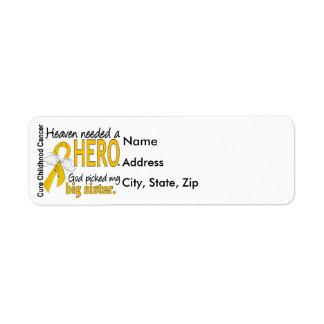 Heaven Needed Hero Big Sister Childhood Cancer Label