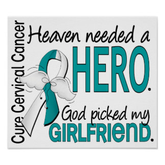 Heaven Needed Hero Cervical Cancer Girlfriend Poster
