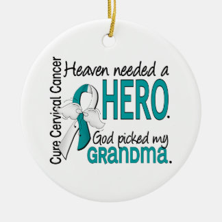 Heaven Needed Hero Cervical Cancer Grandma Ornaments