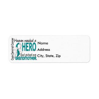 Heaven Needed Hero Cervical Cancer Grandmother Label