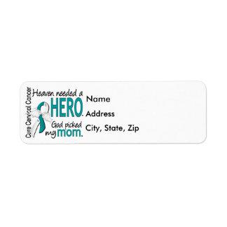 Heaven Needed Hero Cervical Cancer Mom Label