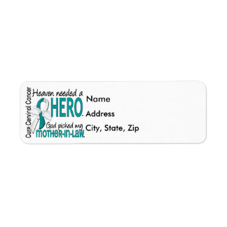 Heaven Needed Hero Cervical Cancer Mother-In-Law Label
