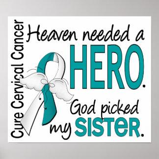 Heaven Needed Hero Cervical Cancer Sister Print