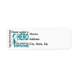 Heaven Needed Hero Cervical Cancer Stepmother Label