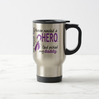 Heaven Needed Hero Daddy Pancreatic Cancer Travel Mug