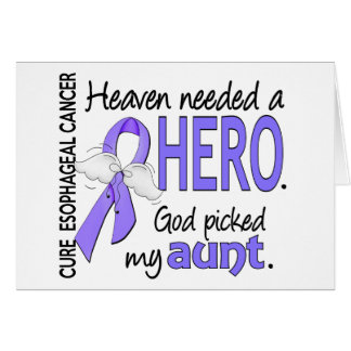 Heaven Needed Hero Esophageal Cancer Aunt Greeting Card