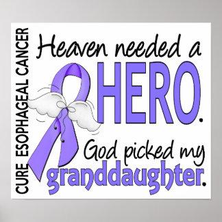 Heaven Needed Hero Esophageal Cancer Granddaughter Poster