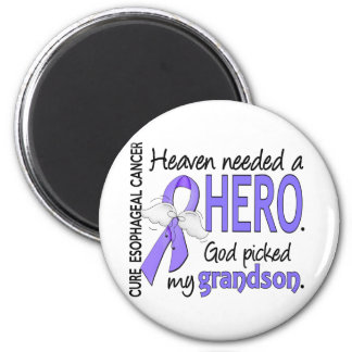 Heaven Needed Hero Esophageal Cancer Grandson 2 Inch Round Magnet