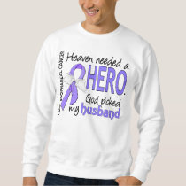 Heaven Needed Hero Esophageal Cancer Husband Sweatshirt
