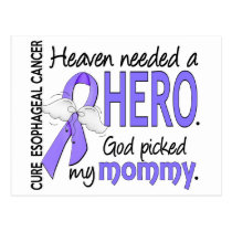 Heaven Needed Hero Esophageal Cancer Mommy Postcard