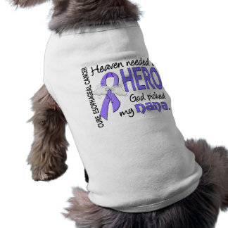 Heaven Needed Hero Esophageal Cancer Nana Doggie Tee