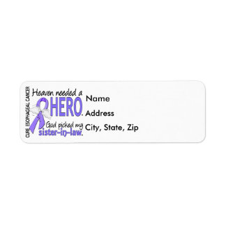 Heaven Needed Hero Esophageal Cancer Sister-In-Law Label