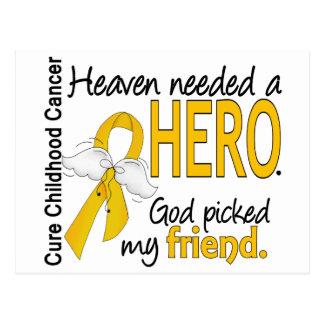 Heaven Needed Hero Friend Childhood Cancer Postcard