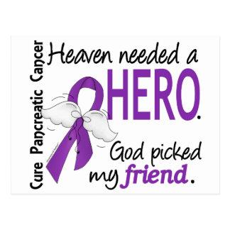 Heaven Needed Hero Friend Pancreatic Cancer Postcard