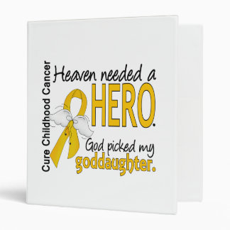 Heaven Needed Hero Goddaughter Childhood Cancer 3 Ring Binders