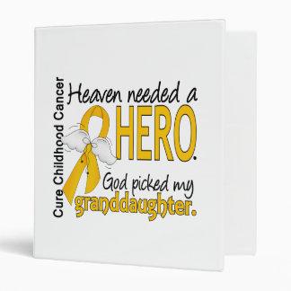 Heaven Needed Hero Granddaughter Childhood Cancer Vinyl Binder