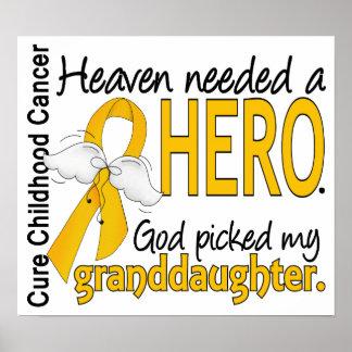 Heaven Needed Hero Granddaughter Childhood Cancer Print