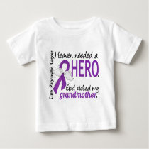 Heaven Needed Hero Grandmother Pancreatic Cancer Baby T-Shirt