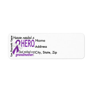 Heaven Needed Hero Grandmother Pancreatic Cancer Label