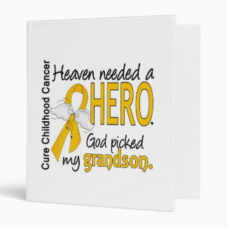 Heaven Needed Hero Grandson Childhood Cancer Vinyl Binders