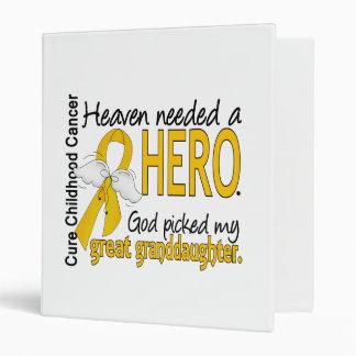 Heaven Needed Hero Great Granddaughter Childhood C Binders